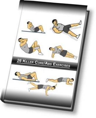 Product picture 26 Killer Core/Abs Exercises